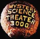 © Mystery Science Theater 3000 - Click for more details